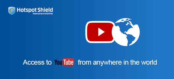 Unblock YouTube with Hotspot Shield